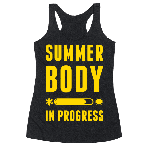 Summer Body In Progress Racerback Tank Top