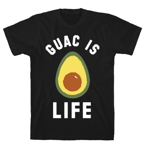 Guac is Life Mens T-Shirt