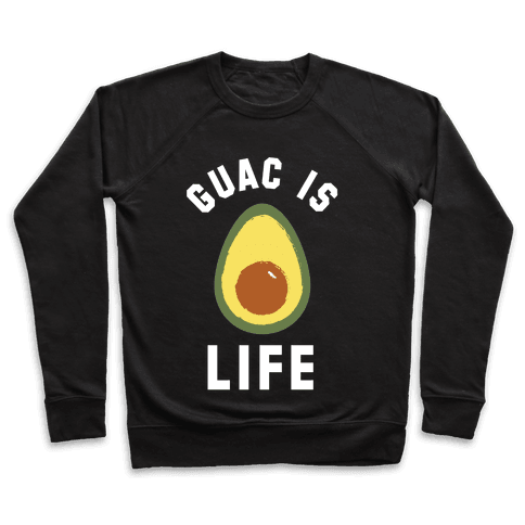 Guac is Life Pullover