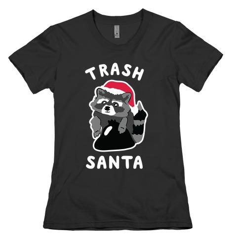 Trash Santa Womens T-Shirt
