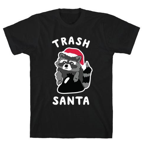 Trash Santa T-Shirt