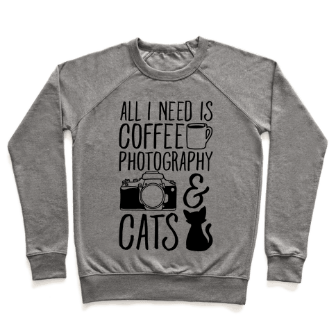 All I Need is Coffee Photography & Cats Pullover
