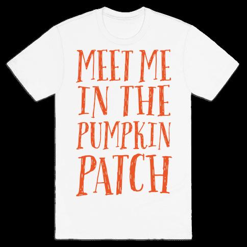 Meet Me In The Pumpkin Patch Mens T-Shirt