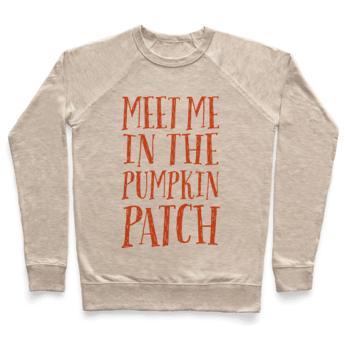 Meet Me In The Pumpkin Patch Pullover