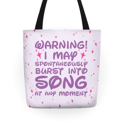Warning! I May Spontaneously Burst into Song Tote