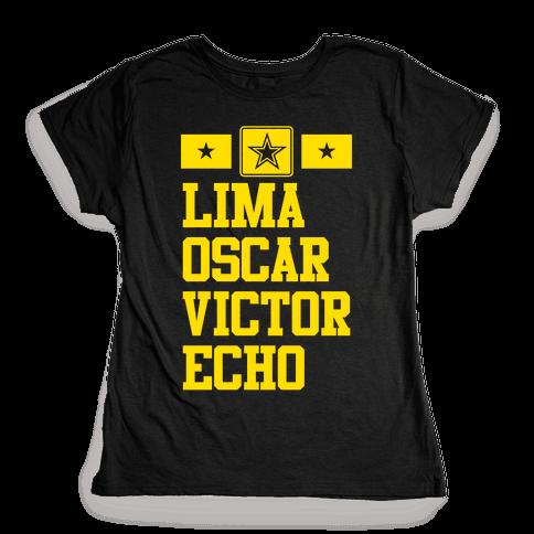 Lima Oscar Victor Echo (Army) Womens T-Shirt