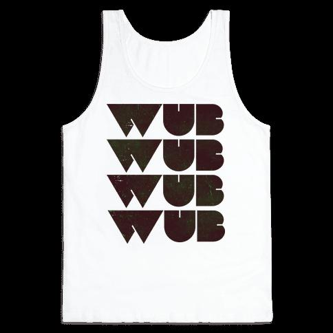 Wub Wub Wub  Tank Top