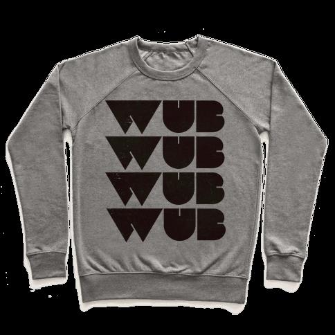 Wub Wub Wub  Pullover