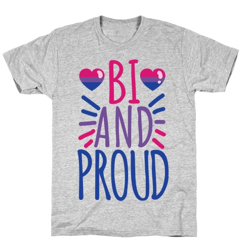 Bi And Proud T-Shirt