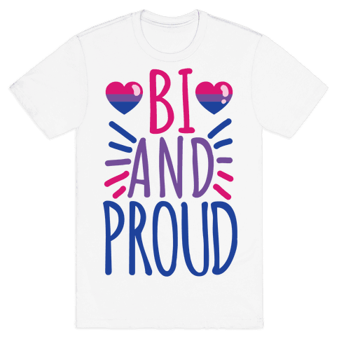 Bi And Proud Mens T-Shirt