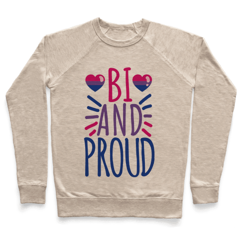 Bi And Proud Pullover