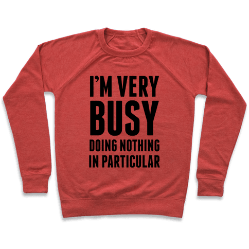 I'm Very Busy Pullover