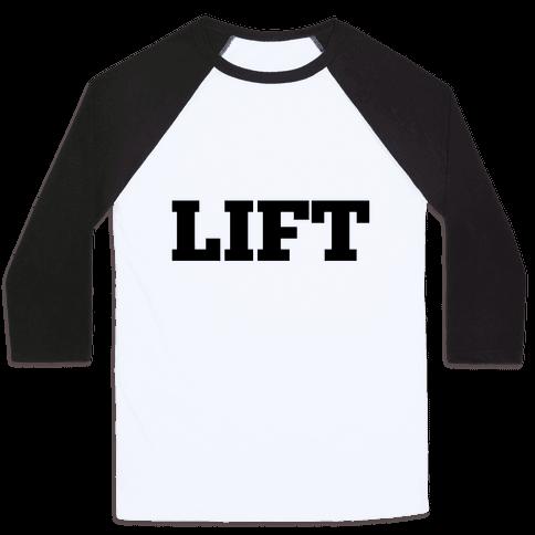 Lift Baseball Tee