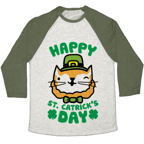 Happy St. Catrick's Day Baseball Tee