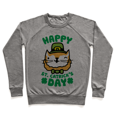 Happy St. Catrick's Day Pullover