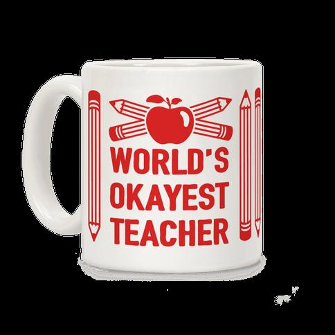 World's Okayest Teacher