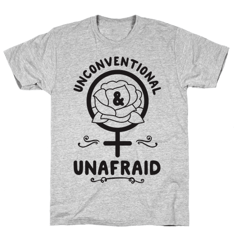Unconventional & Unafraid Mens T-Shirt
