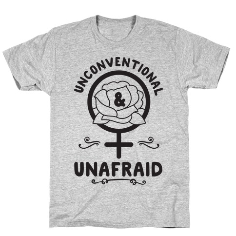 Unconventional & Unafraid T-Shirt