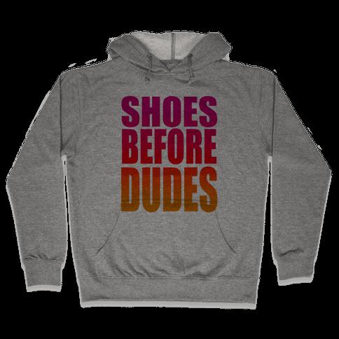 Shoes Before Dudes Hooded Sweatshirt