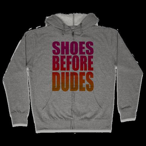 Shoes Before Dudes Zip Hoodie