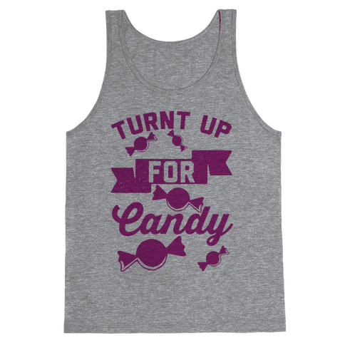 Turnt Up For Candy Tank Top