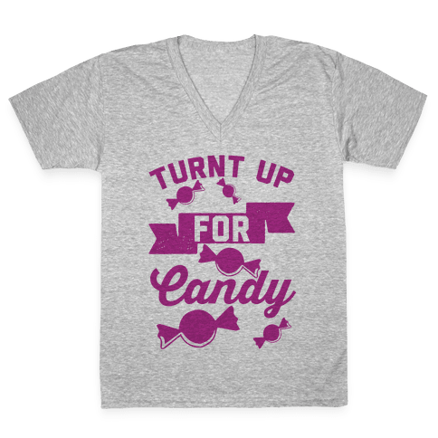 Turnt Up For Candy V-Neck Tee Shirt