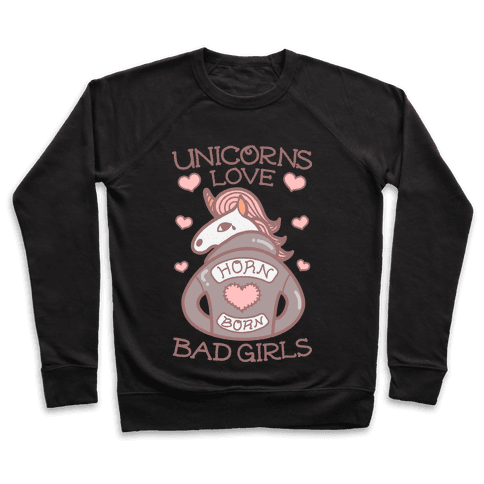 Unicorns Love Bad Girls