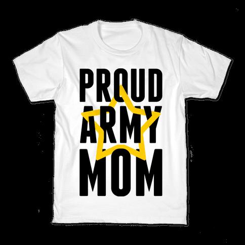 Proud Army Mom Kids T-Shirt