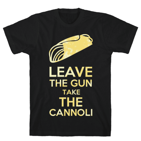 Leave the Gun Mens T-Shirt