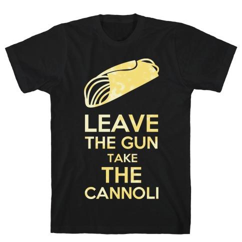 Leave the Gun T-Shirt