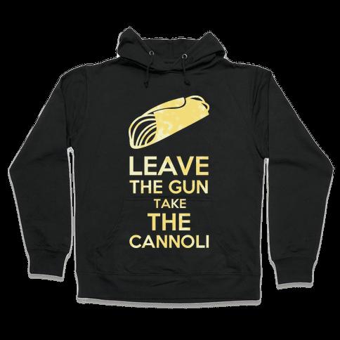 Leave the Gun Hooded Sweatshirt