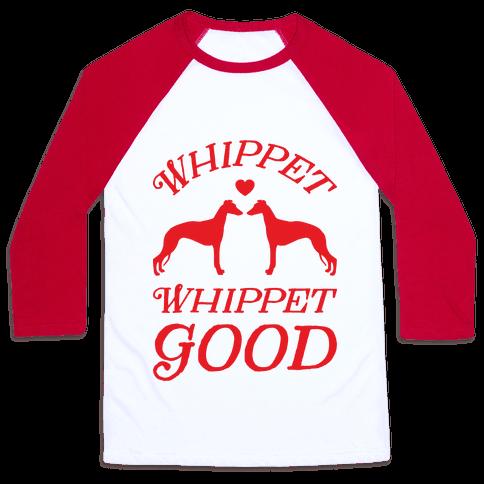 Whippet Good Baseball Tee