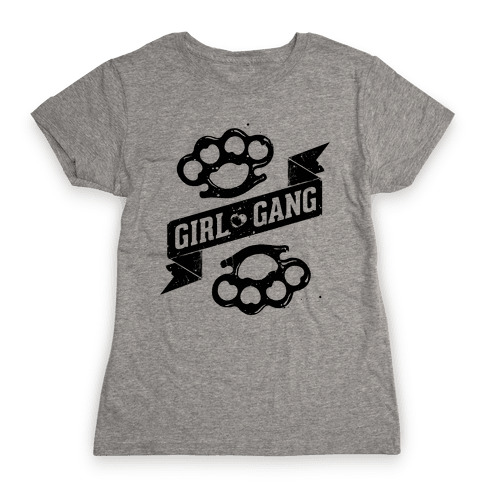 Girl Gang Womens T-Shirt