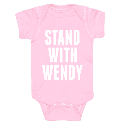 Stand With Wendy Baby Onesy