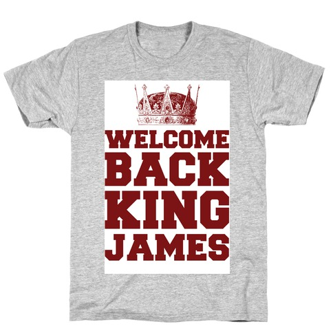 Welcome Back King James Mens T-Shirt