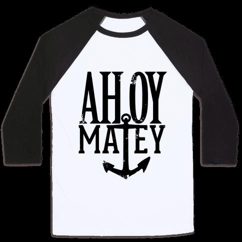 Ahoy Matey Baseball Tee