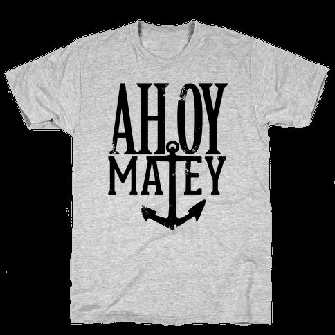 Ahoy Matey Mens T-Shirt
