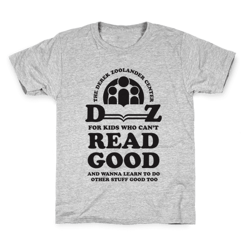 Center For Kids Who Can't Read Good  Kids T-Shirt