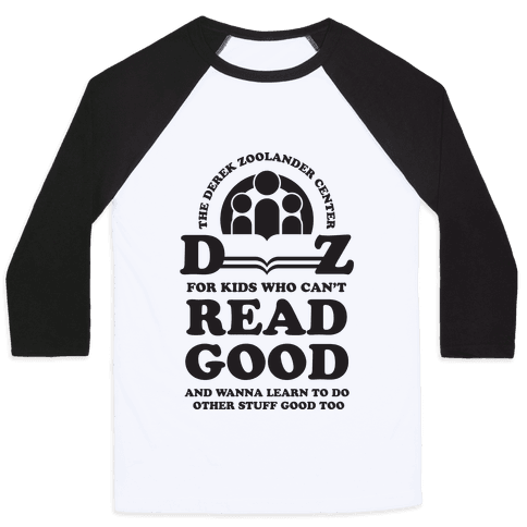 Center For Kids Who Can't Read Good  Baseball Tee