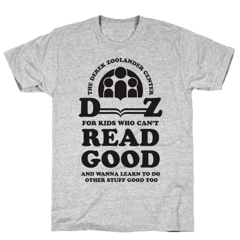 Center For Kids Who Can't Read Good  Mens T-Shirt