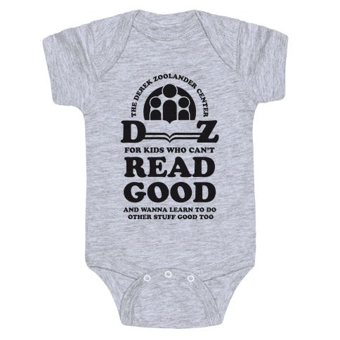 Center For Kids Who Can't Read Good  Baby Onesy