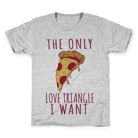 The Only Love Triangle I Want Kids T-Shirt