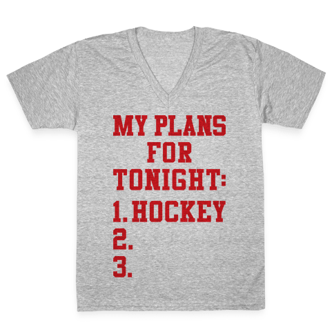 Hockey Plans V-Neck Tee Shirt