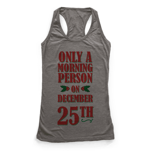 Not a Morning Person Racerback Tank Top