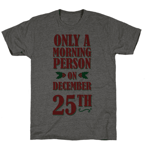 Not a Morning Person Mens T-Shirt