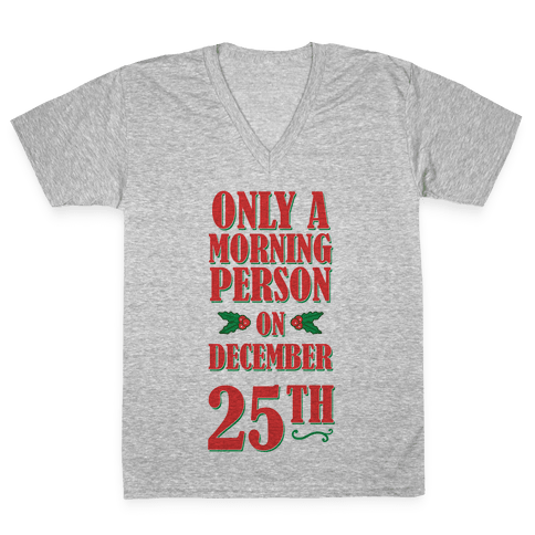 Not a Morning Person V-Neck Tee Shirt