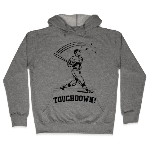 Touchdown Hooded Sweatshirt
