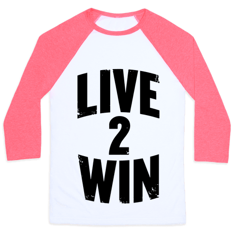 Live 2 Win Baseball Tee