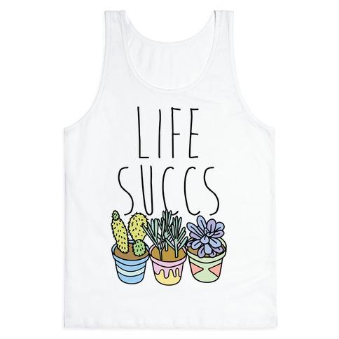 Life Succs Tank Top