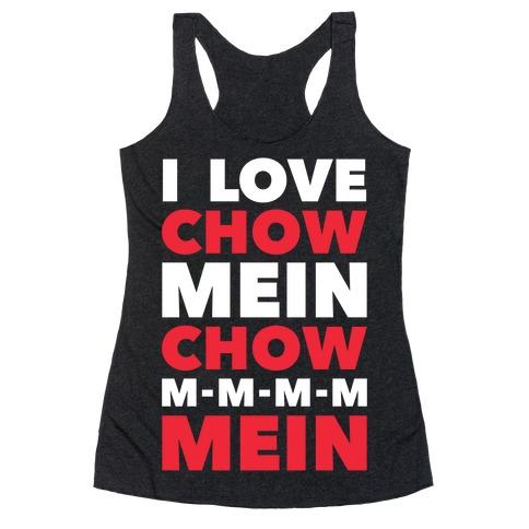 Chow Mein Racerback Tank Top